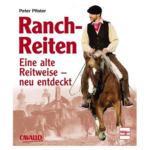 Ranch-Reiten-eine alte Reitweise neu entdeckt