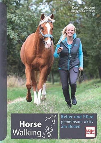 Horse Walking - Reiter und Pferd gemeinsam aktiv am Boden