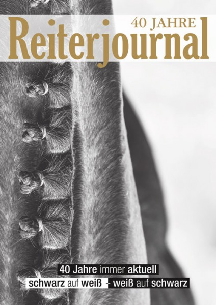 Jubiläumsausgabe 40 Jahre Reiterjournal