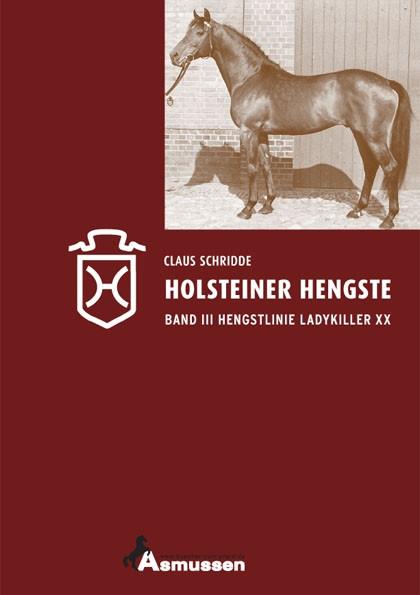 Holsteiner Hengste-Hengstlinie Ladykiller xx Band III