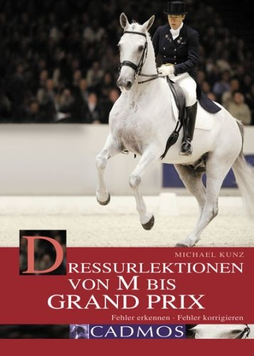 Dressurlektionen von M bis Grand Prix