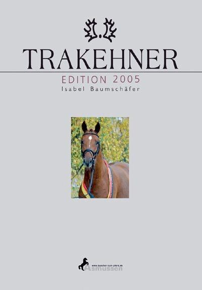 Trakehner Edition 2005