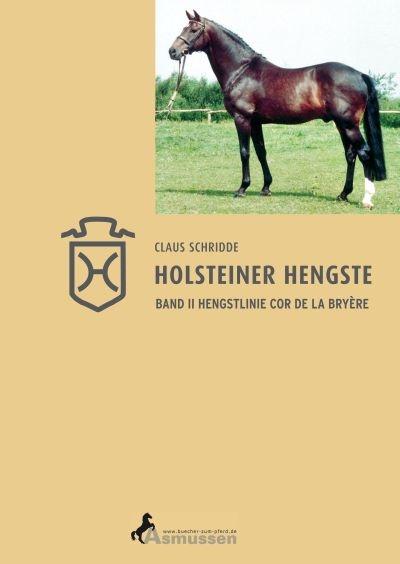 Holsteiner Hengste Hengstlinie Cor de la Bryere Band II