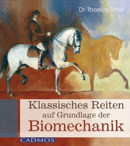 Klassisches Reiten auf Grundlagen der Biomechanik