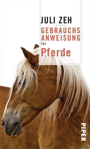 Gebrauchsanweisung für Pferde — Inhalt