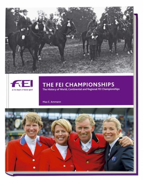 The FEI Championships/ Englische Ausgabe