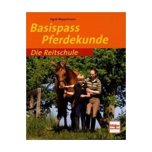 Die Reitschule-Basispass Pferdekunde