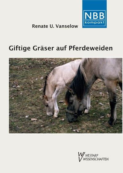Giftige Gräser auf Pferdeweiden