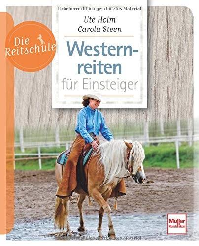 Die Reitschule: Westernreiten für Einsteiger
