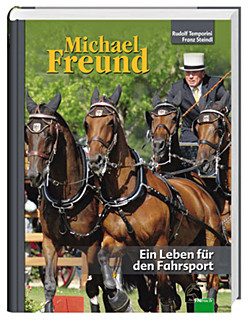Michael Freund-Ein Leben für den Fahrsport