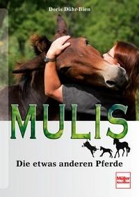 Mulis-Die etwas anderen Pferde