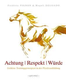 Achtung, Respekt, Würde