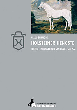 Holsteiner Hengste Hengstlinie Cottage Son xx Band I