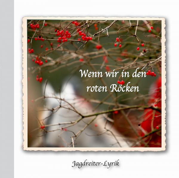 Wenn wir in den roten Röcken – Jagdreiter-Lyrik
