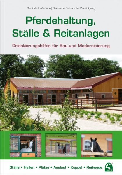 Pferdehaltung, Ställe und Reitanlagen