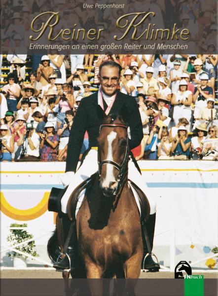 Reiner Klimke-Erinnerungen an einen großen Reiter und Menschen