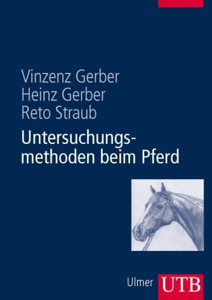 Untersuchungsmethoden beim Pferd