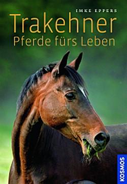 Trakehner-Pferde fürs Leben